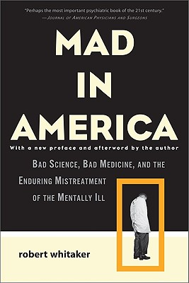 Mad in America By Whitaker, Robert